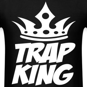 Trap King T-Shirts - Men's T-Shirt