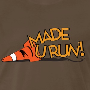made you run T-Shirts - Men's Premium T-Shirt