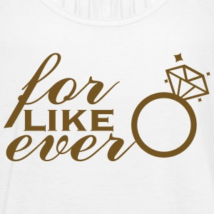 for like ever Gold Lettering - Women's Flowy Tank Top by Bella