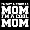 I'm Not A Regular Mom I'm A Cool Mom Tanks - Women's Flowy Tank Top by Bella