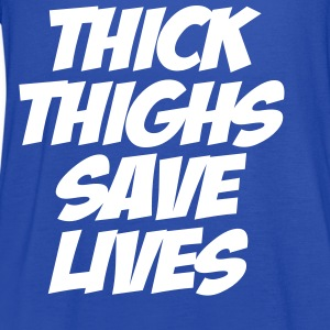 Think Thighs Save Lives Tanks - Women's Flowy Tank Top by Bella