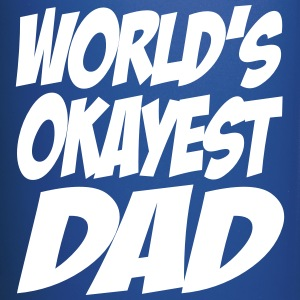 World's Okayest Dad Mugs & Drinkware - Full Color Mug