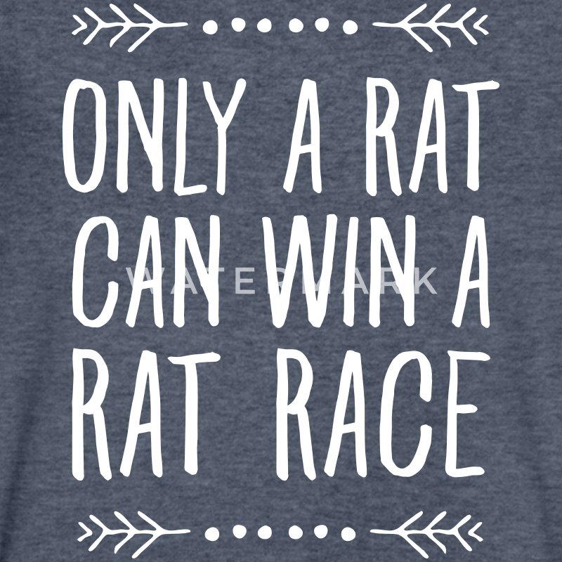 Only A Rat Can Win A Rat Race T-Shirts - Men's V-Neck T-Shirt by Canvas