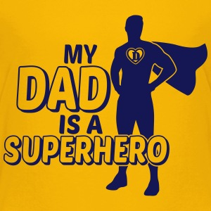 My Dad is a Superhero Baby & Toddler Shirts - Toddler Premium T-Shirt