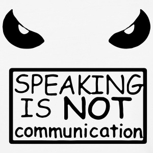 Speaking Is Not Communication Men's Raglan - Baseball T-Shirt