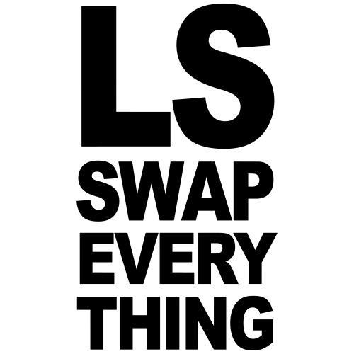LS Swap Everything
