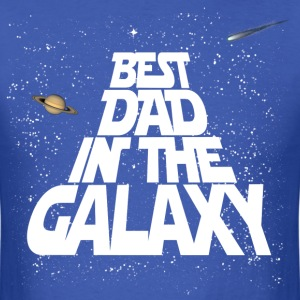Galaxy Best Dad T-Shirts - Men's T-Shirt
