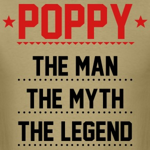 Poppy - The Man The Myth The Legend T-Shirts - Men's T-Shirt