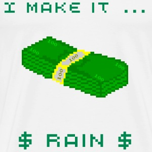 Making it rain - Men's Premium T-Shirt