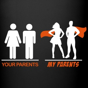 Your parents - My parents Mugs & Drinkware - Full Color Mug