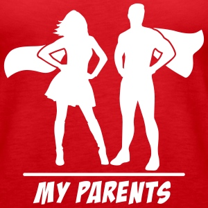 My Parents are Superheroes Tanks - Women's Premium Tank Top