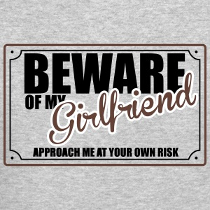 Beware of My Girlfriend Long Sleeve Shirts - Crewneck Sweatshirt