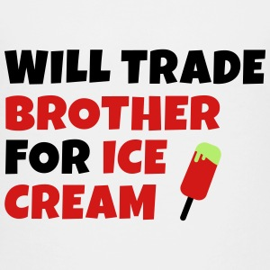 Will trade brother for ice cream Kids' Shirts - Kids' Premium T-Shirt