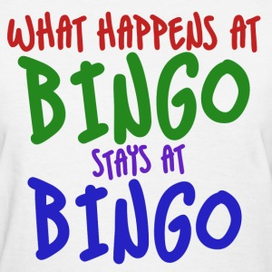 Bingo night humor - Women's T-Shirt