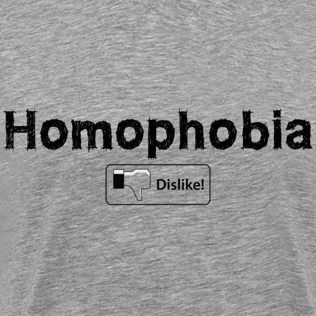 Homophobia Dislike T-Shirts