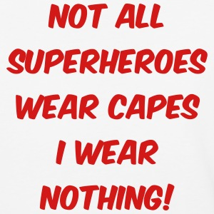 I'M SUPERHEROES WEAR NOTHING - Baseball T-Shirt
