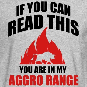 If you can read this you are in my aggro range Long Sleeve Shirts - Men's Long Sleeve T-Shirt
