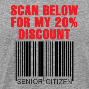 Senior Citizen Discount - Men's Premium T-Shirt