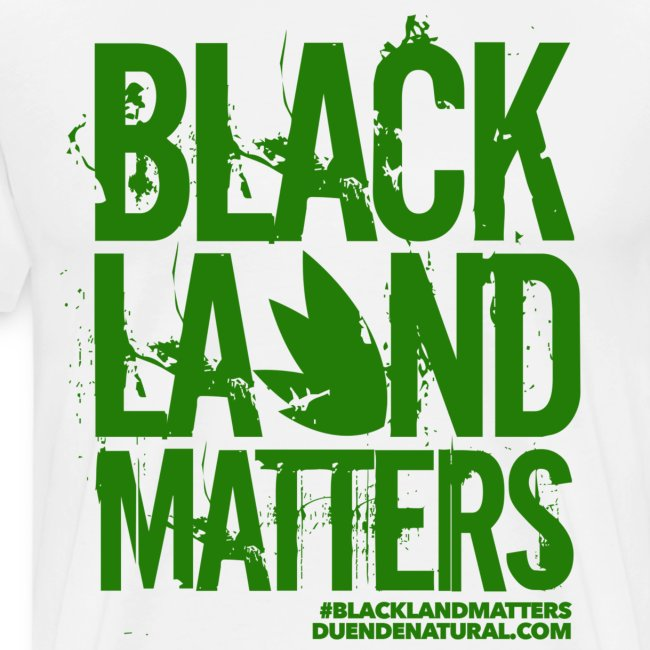 Duende #BlackLandMatters Men's-Green