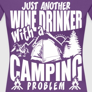 Just Another Wine Drinker With A Camping Problem - Women's Premium T-Shirt