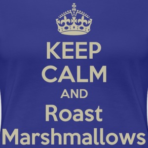 Keep Calm And Roast Marshmallows - Women's Premium T-Shirt