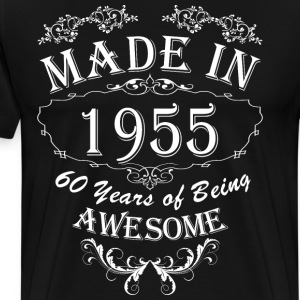 Made In 1955 60 Years Of Being Awesome - Men's Premium T-Shirt
