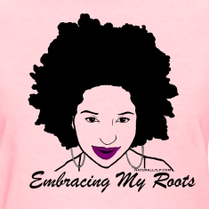 Embracing My Roots Women's T-Shirts