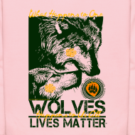 Design ~ Wolves Lives Matter™ - Love Our Brother, Ma'iingan