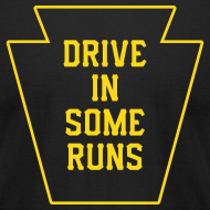 Design ~ Drive in Some Runs (Pittsburgh)