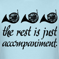 Design ~ French Horn Is Best Funny T-shirt