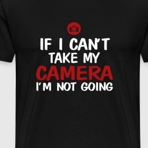 NOT WITHOUT CAMERA - Men's Premium T-Shirt