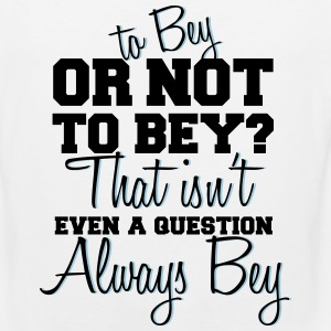 To Bey Or Not To Bey Sportswear - Men's Premium Tank