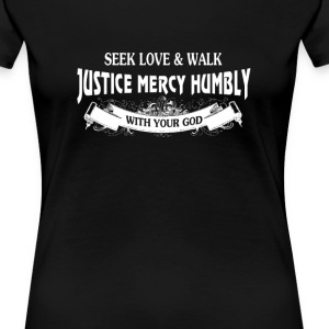 What Does The Lord Require Of You? - Women's Premium T-Shirt