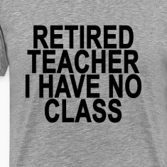former_retired_teacher_light_tshirt