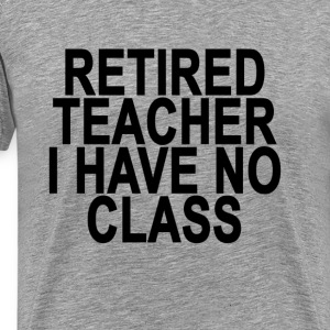 former_retired_teacher_light_tshirt - Men's Premium T-Shirt