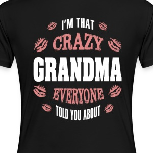 I'm That Crazy Grandma...  - Women's Premium T-Shirt