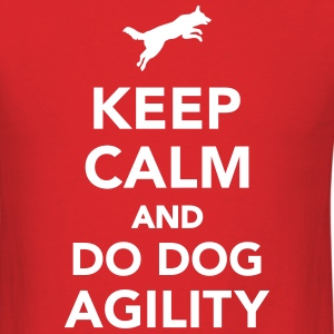 Keep calm and do dog agility T-Shirts - Men's T-Shirt