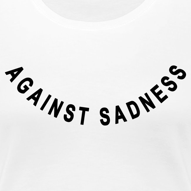 Against Sadness