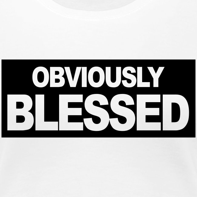 Obviously Blessed