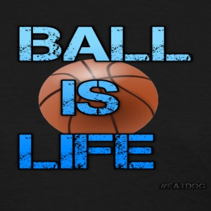 Ball Is Life Women's T-Shirts - Women's T-Shirt