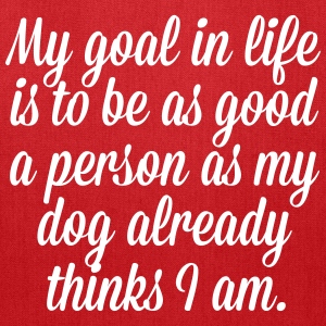 Goal In Life Dog Bags & backpacks - Tote Bag