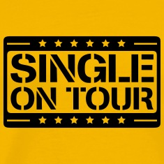 Single on tour design T-Shirts