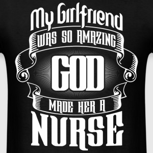 NURSE TSHIRT - GIRLFRIEND - Men's T-Shirt