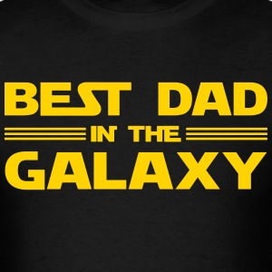 Best Dad In The Galaxy T-Shirts - Men's T-Shirt