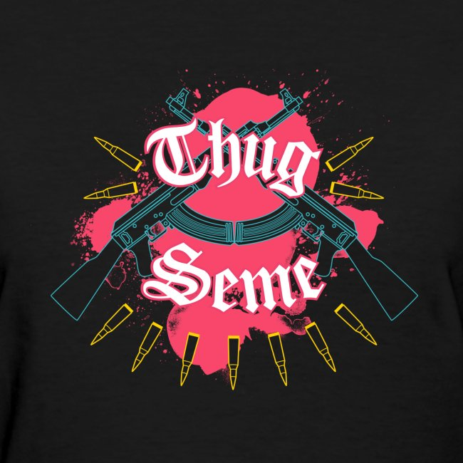 Thug Seme LADIES