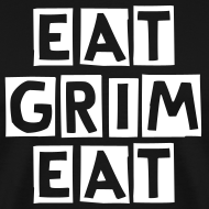 Design ~ EAT GRIM EAT Mens T-Shirt