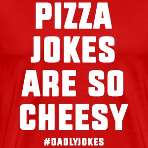 Pizza Jokes T-Shirts - Men's Premium T-Shirt