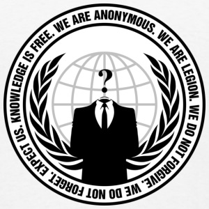 Anonymous Logo With Slogan T-Shirts - Men's T-Shirt