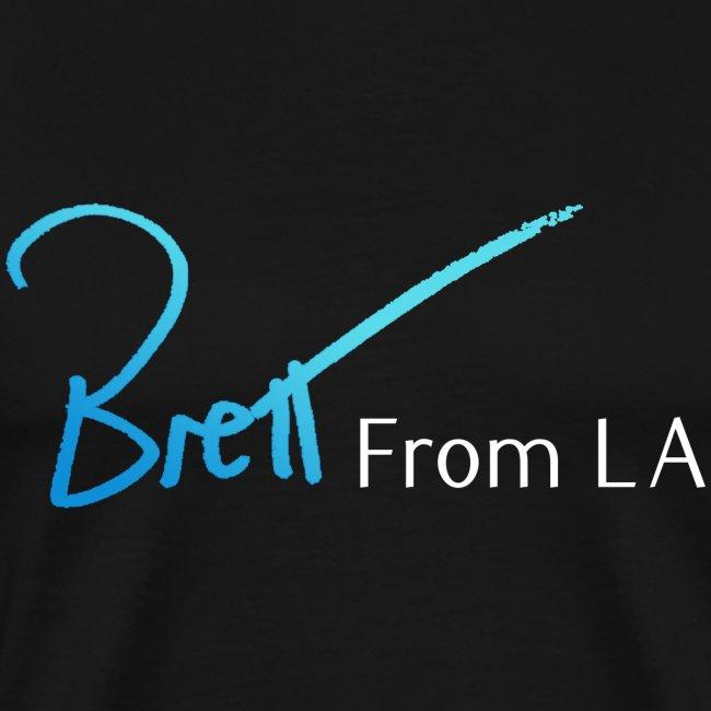BrettFromLA T-Shirt