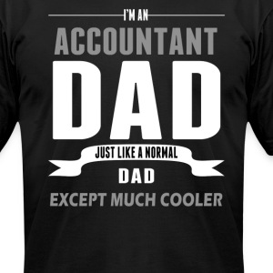 Accountant Dad T-Shirts - Men's T-Shirt by American Apparel